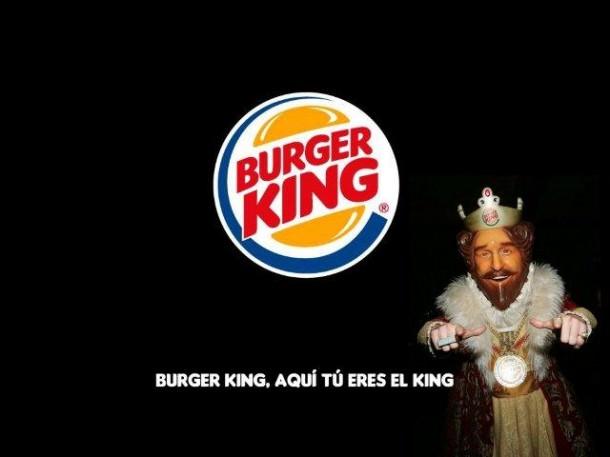 De Burger King aprendí que de aquí tu eres el king